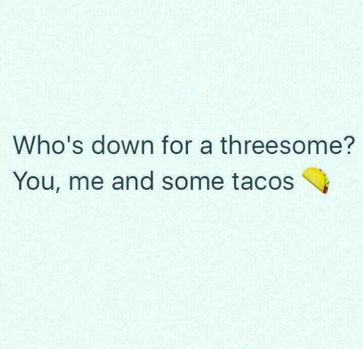 Taco Puns, Taco Humor, Taco Taco, Funny Taco Memes, Tacos Funny, Funny  Quotes, Taco Tuesday, Thursday Meme, Door Quotes