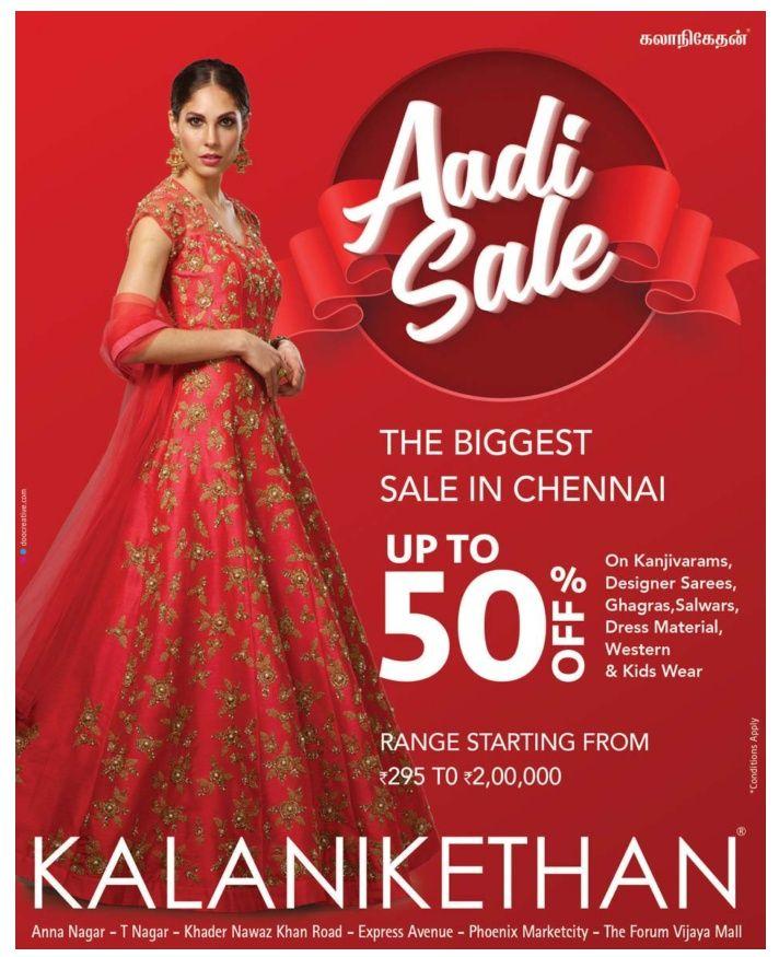 Kalanikethan Aadi Sale The Biggest Sale In Chennai Ad ...