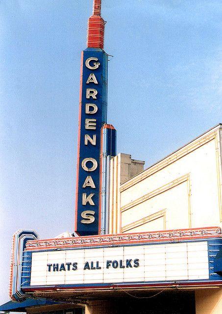 Garden Oaks Theaters Houston With Images Houston History Historic Houston Texas Texans