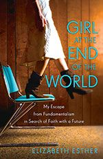 """Apocalypse Then: Elizabeth Esther Talks 'Girl at the End of the World'// Author and blogger Elizabeth Esther shares about her book, """"Girl at the End of the World,"""" and what it was like grow up in a fundamentalist Christian family."""