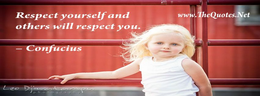 Respect Others And Others Will Respect You Respect Quote