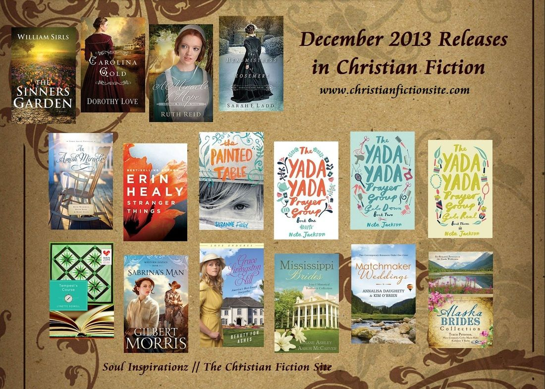 December 2013 Releases in Christian Fiction - Soul Inspirationz   The Christian Fiction Site