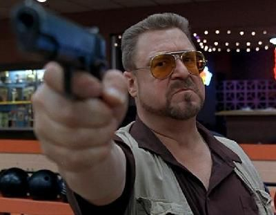 """""""You're entering a world of pain""""  Walter Sobchak (""""The Big Lebowski"""")"""