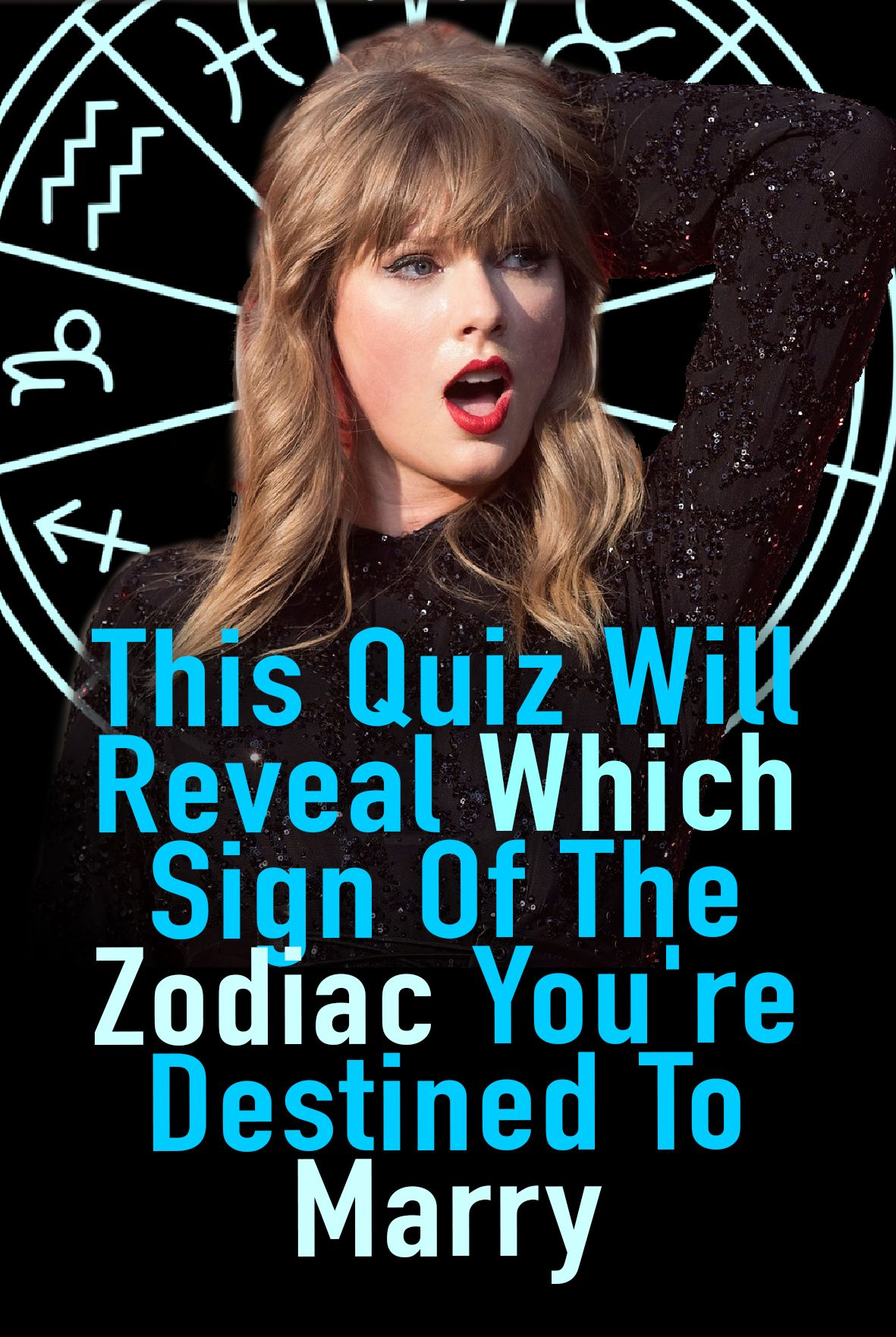This Quiz Will Reveal Which Sign Of The Zodiac You're Destined To