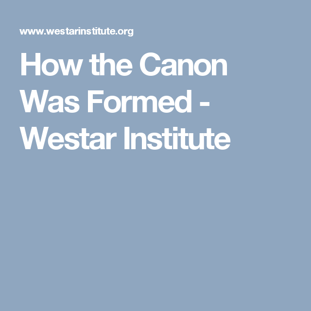How The Canon Wa Formed Westar Institute Writing A Persuasive Essay Help Ontological Argument