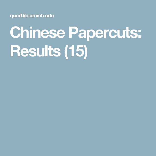 Chinese Papercuts: Results (15)