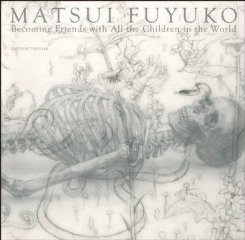 Matsui Fuyuko - Becoming Friends with All the Children in the World