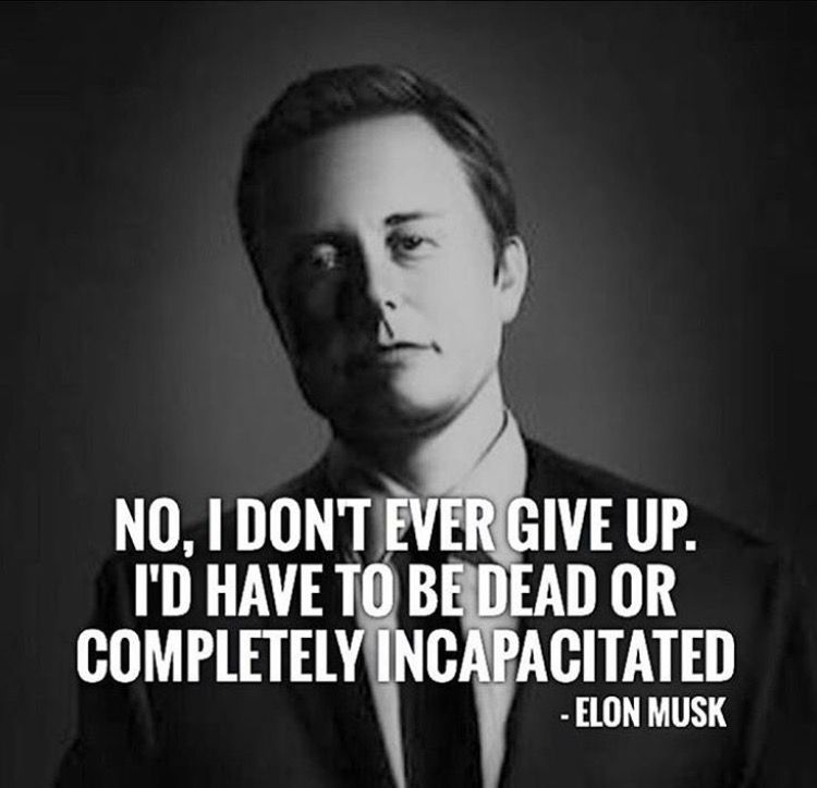 Thats Me Me Quotes Motivational Quotes Elon Musk Quotes