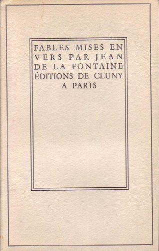 #littérature : Fables Mises En Vers Par Jean De La Fontaine. Volumes 1 et 2 aux Editions de Cluny, 07/1950.  http://www.amazon.fr/dp/B00E77UDEA/ref=cm_sw_r_pi_dp_f84ftb1FXEFTK