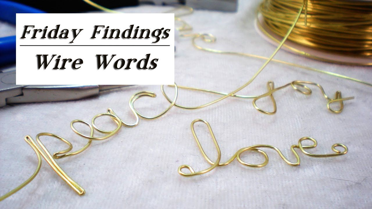 Personalize Anything With Your Own Hand Formed Wire Words  With A Little Practice You Can Write