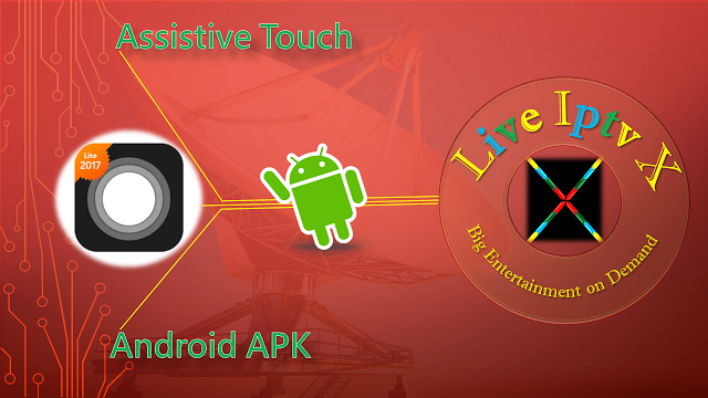 Assistive Touch 2017 APK - Touch Tool For Android