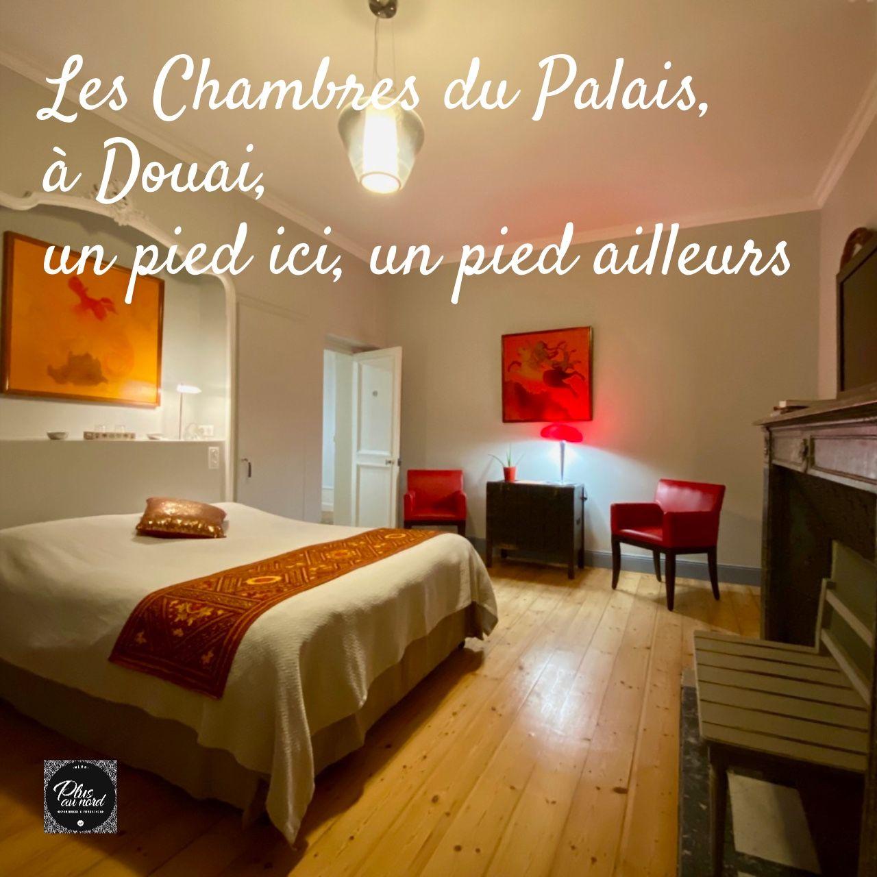 Les Chambres Du Palais A Douai Un Pied Ici Un Pied Ailleurs En 2020 Maison D Hotes Decoration Maison Maison