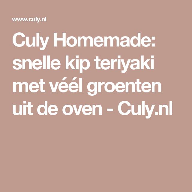 Culy Homemade: snelle kip teriyaki met véél groenten uit de oven - Culy.nl