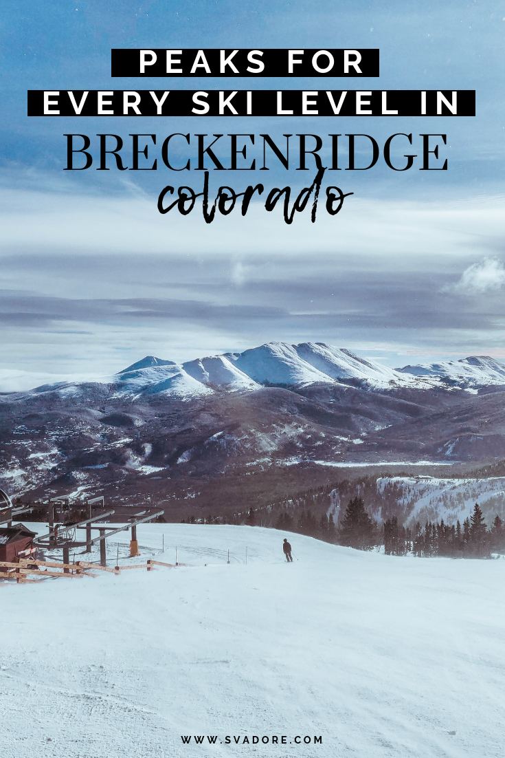 Breckenridge Peaks for Every Ski Level: Beginner, Intermediate, Expert. A group of four of us headed to Breckenridge, each at a different ski level. With two days to tackle five peaks, here's a break down of which Breckenridge peaks are best for every ski level: beginner, intermediate, expert. Check out what to do, where to eat, where to stay and more in Breck on travel blog SVADORE. #breck #breckenridge #colorado #co #ski #skiing #peaks #breckresort