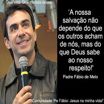Frases Do Padre Fabio De Melo Pesquisa Google Ensinamentos