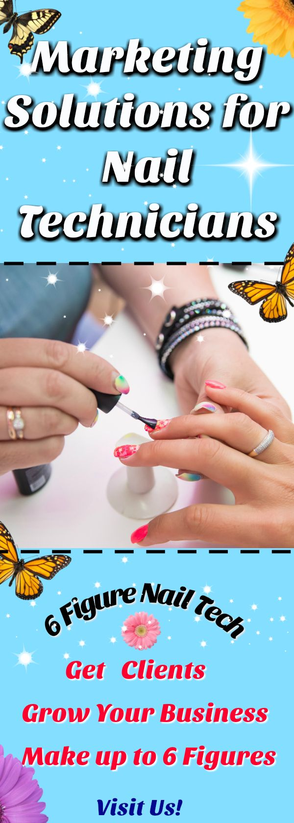 Nail Technician Guide To Making More Money Doing Nails And Nail Art Designs Marketing Tips An Nail Tech Business Cards Mobile Nail Technician Nail Technician