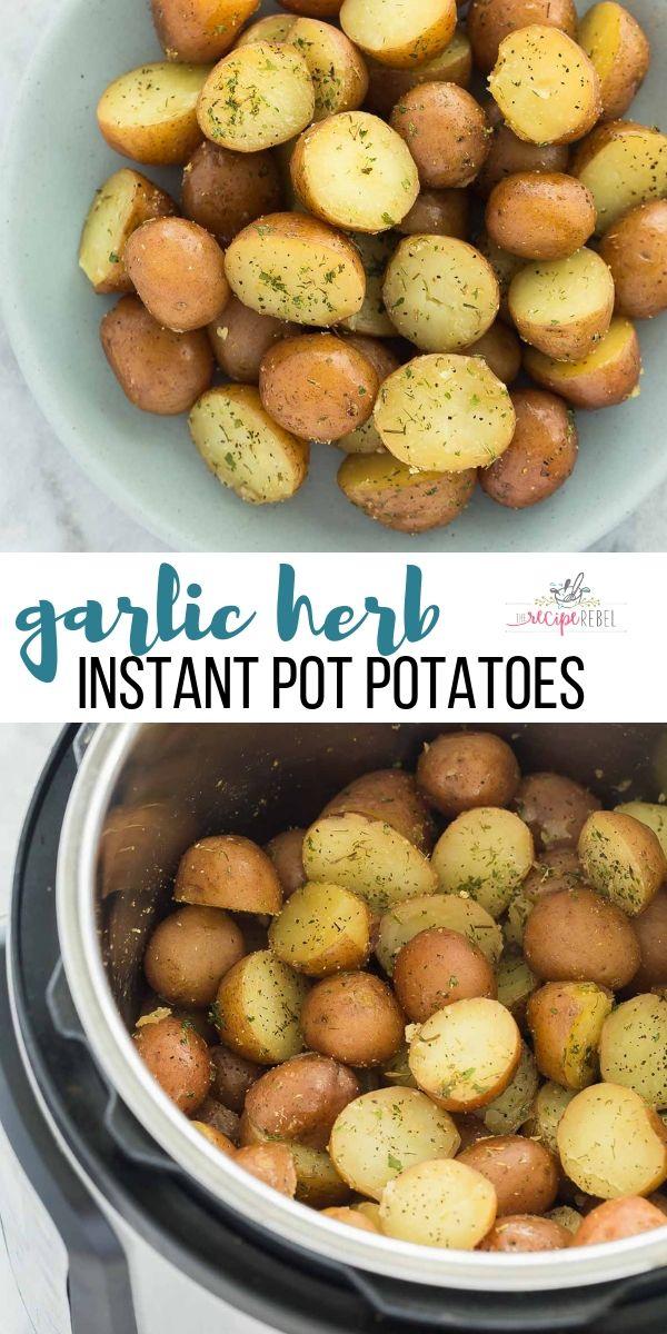 Garlic Herb Instant Pot Potatoes #instantpotrecipeseasy