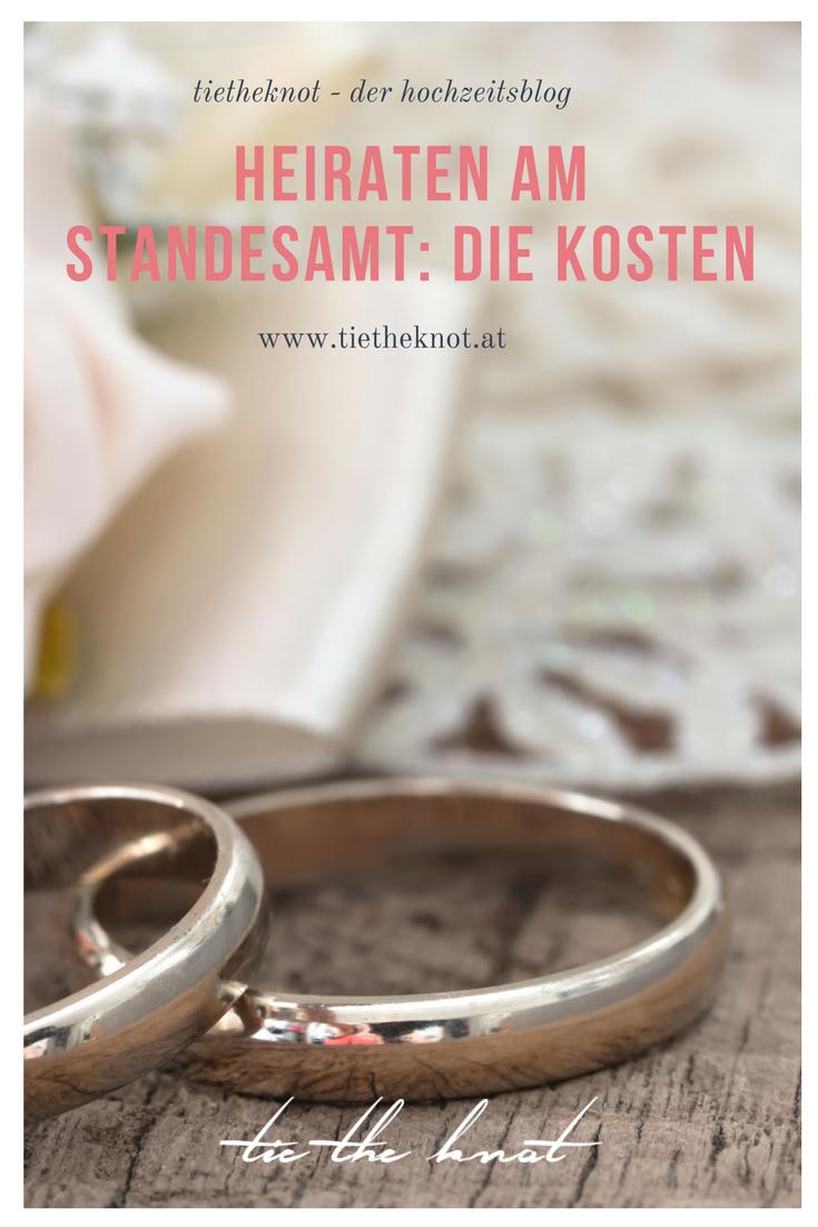 Heiraten Am Standesamt Kosten Anmeldung Und Unterlagen Heiraten Standesamtliche Hochzeit Hochzeit Planen