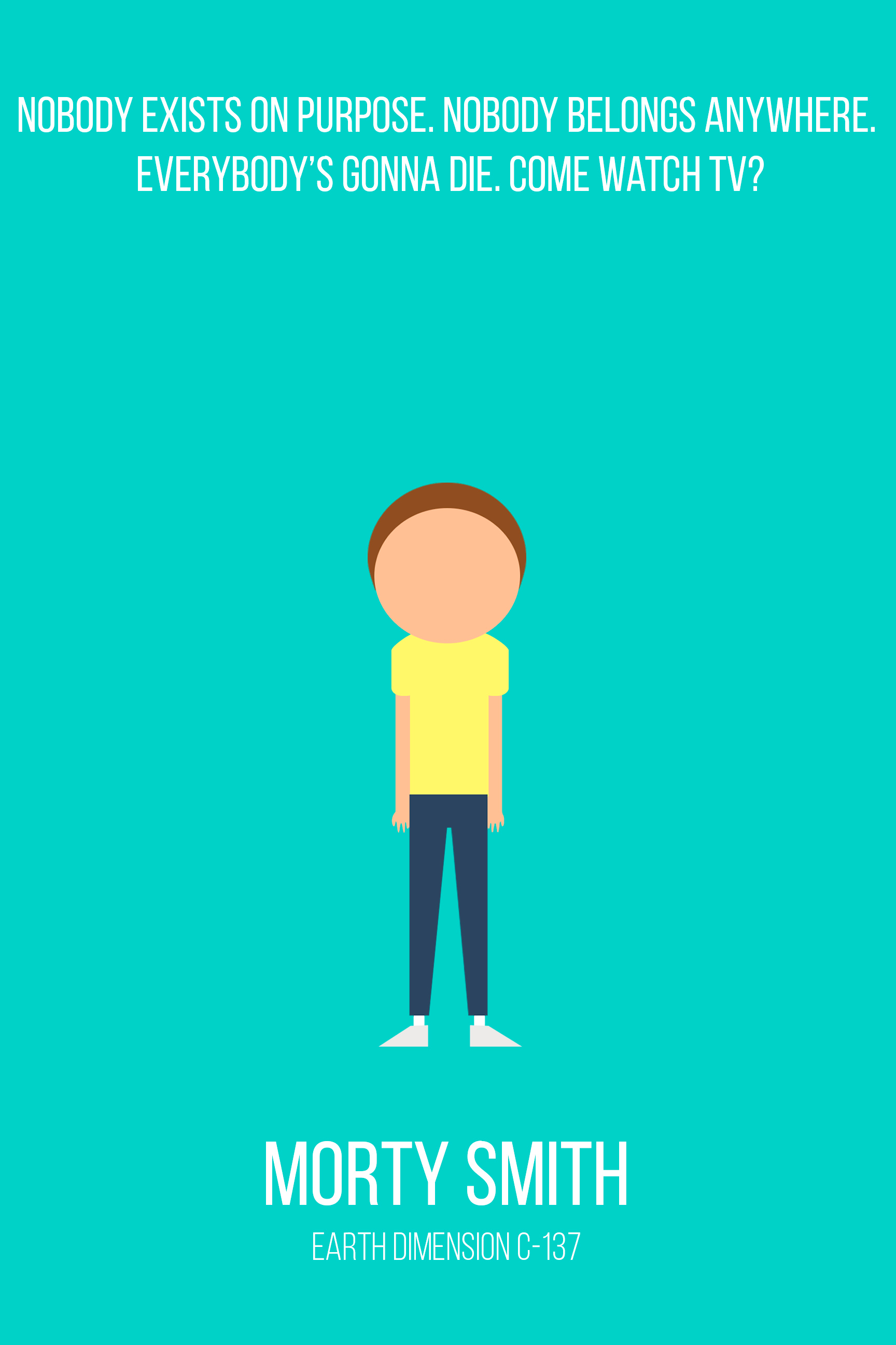 Rick And Morty Minimalism Rick And Morty Quotes Morty Smith Rick And Morty