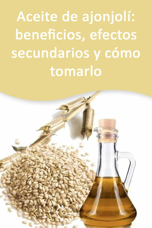 Aceite De Ajonjolí Beneficios Efectos Secundarios Y Cómo Tomarlo Aceite De Ajonjolí Ajonjoli Aceite