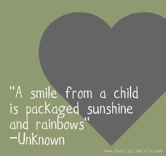 A Smile From A Child Is Packaged Sunshine And Rainbows Unknown