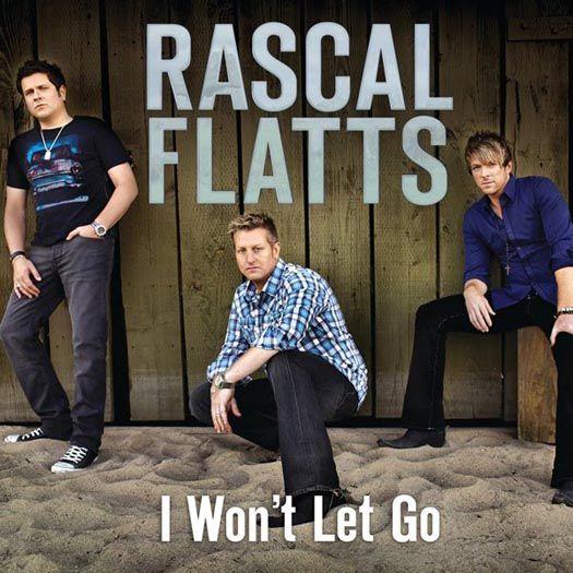 Rascal Flatts CD Cover I Won't Let Go
