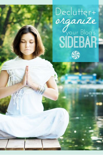How to Declutter + Organize Your Blog's Sidebar