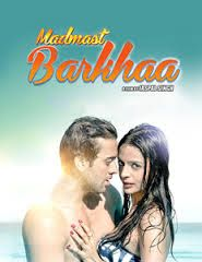Madmast Barkhaa (2015) Hindi Full Movie Online Free