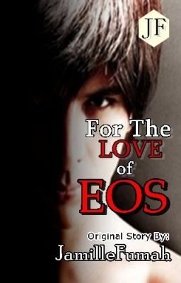 You Should Read For The Love Of Eos Completed On Wattpad