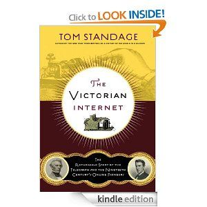 The Victorian Internet The Remarkable Story Of The Telegraph And The Nineteenth Century S On Line Pioneers Book Worth Reading Ebook Books To Read