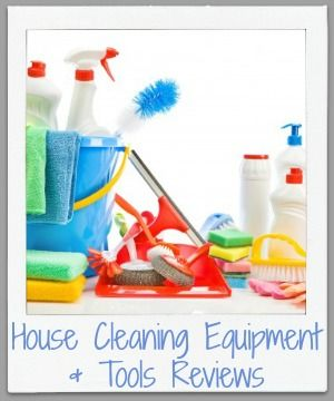 House Cleaning Equipment Tools Reviews Cleaning Equipment Clean House Homemade Cleaning Products