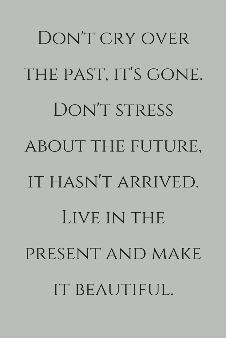 Inspirational Quotes About Living In The Moment
