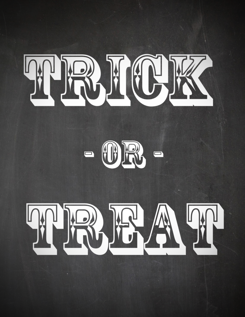 Printable Trick or treat board sign images | Free printable ...