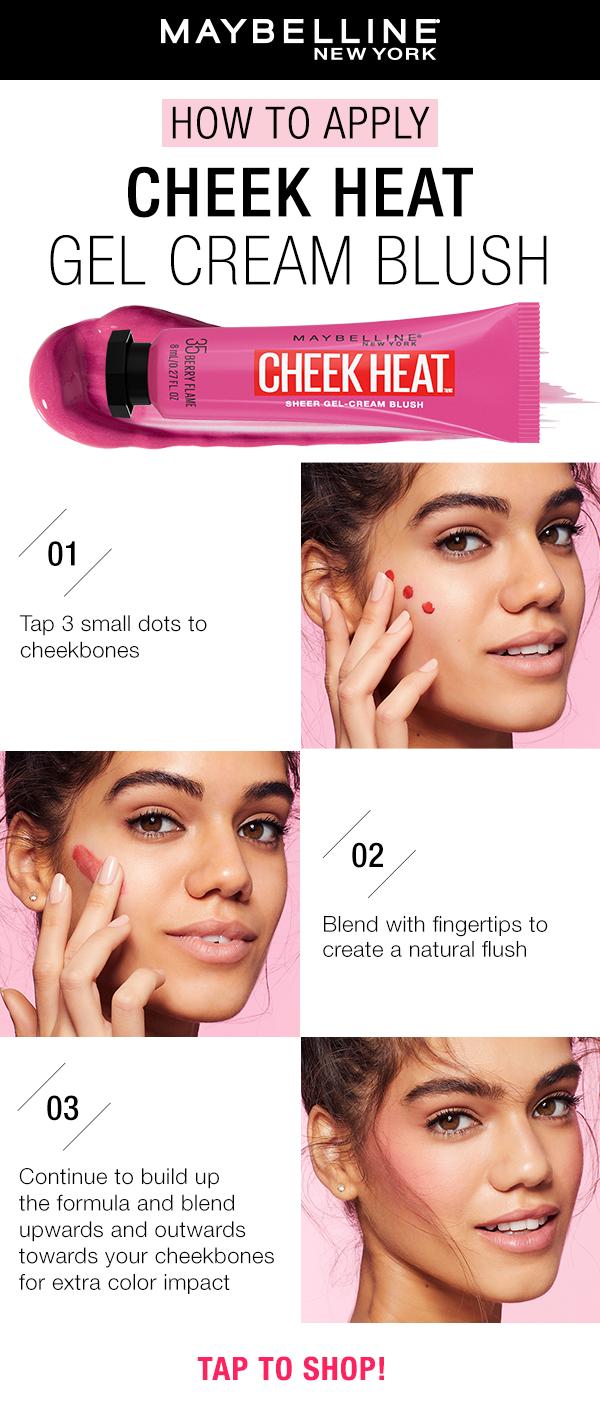 Maybelline Cheek Heat Gel Cream Blush   Face makeup, Skin makeup, Dark skin  makeup