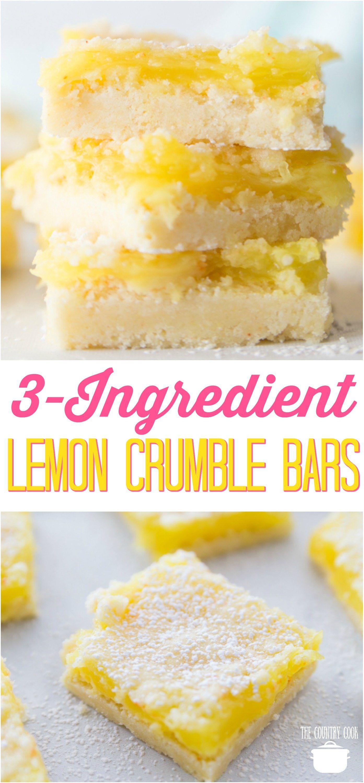 3 Ingredient Lemon Crumble Bars Recipe Lemon Dessert Recipes