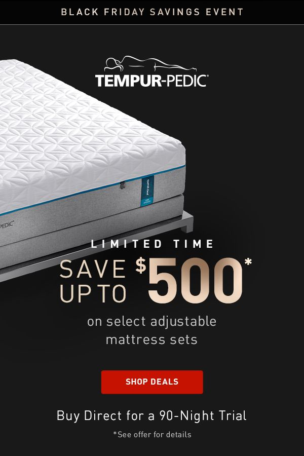 It S Our Gest Black Friday Event Ever With Up To 500 Off Select Mattress