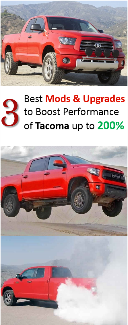 Top 3 Best Ways To Boost Performance Level Of Toyota Tacoma