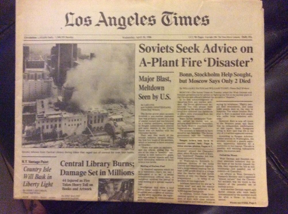 Los Angeles Times April 30 1986 Soviets Seek Advice On A Plant Fire Disaster Disasters Los Angeles Advice