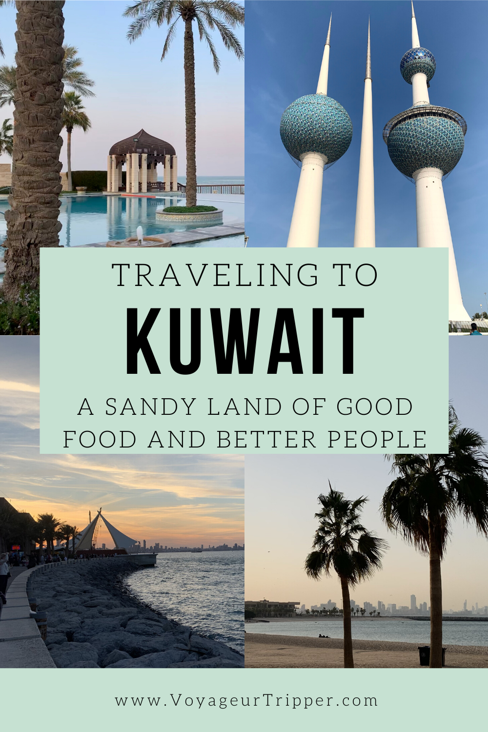 Traveling to Kuwait a sandy land of good food and better people - Voyageur Tripper