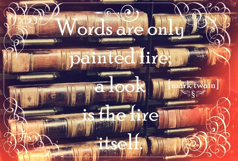 words are only painted fire