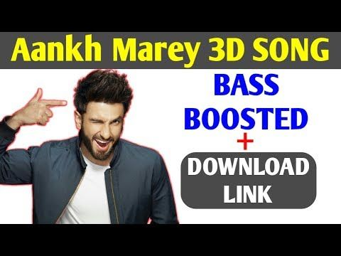 3d Bass Boosted Hindi Songs Mp3 Download Aankh Marey 3D