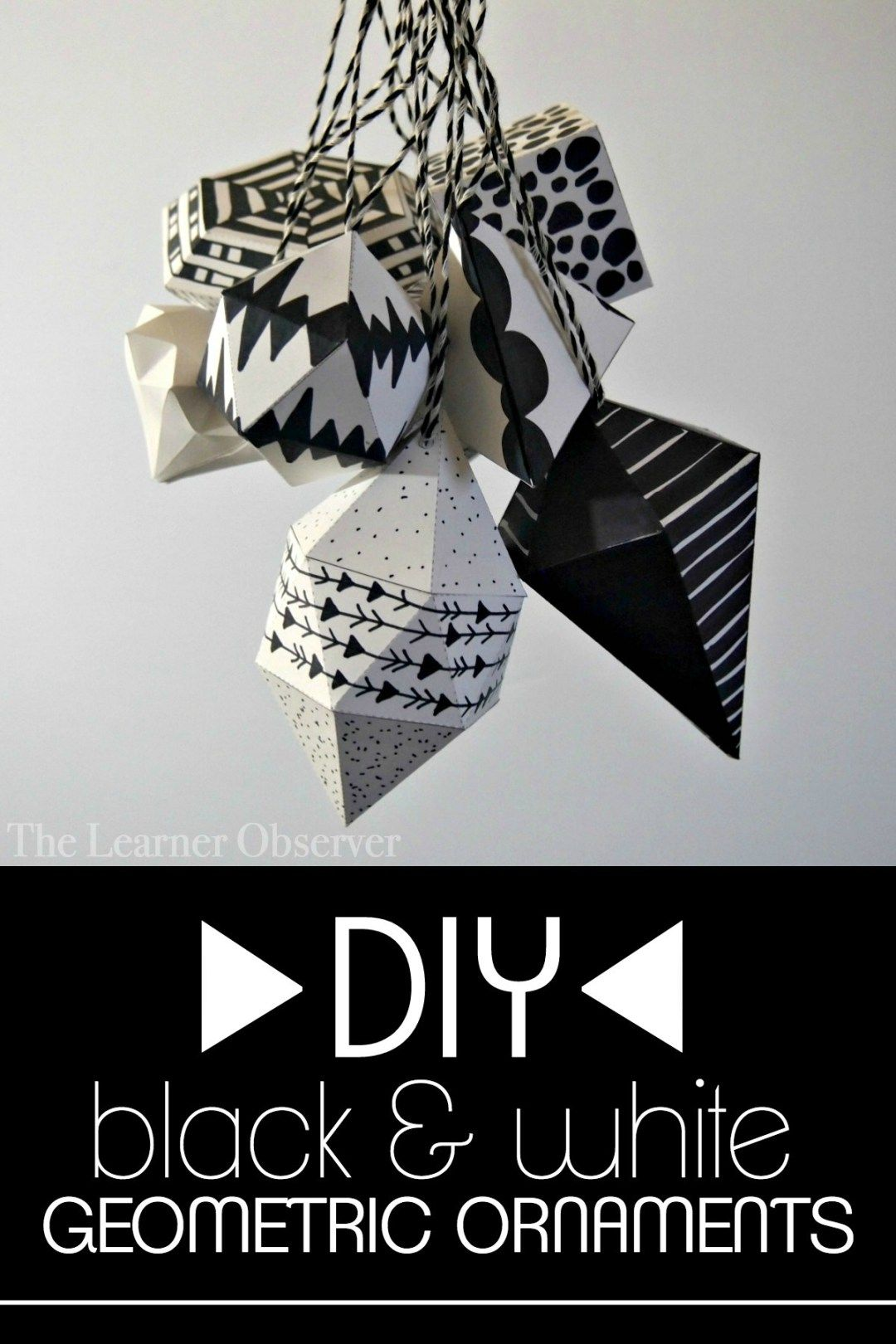 Diy Black And White Geometric Ornaments By The Learner Observer