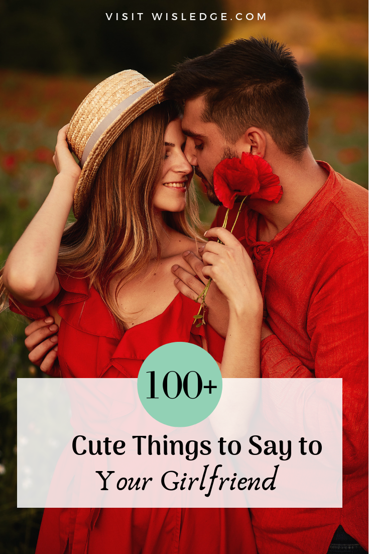 Cute things to say to someone you just started dating