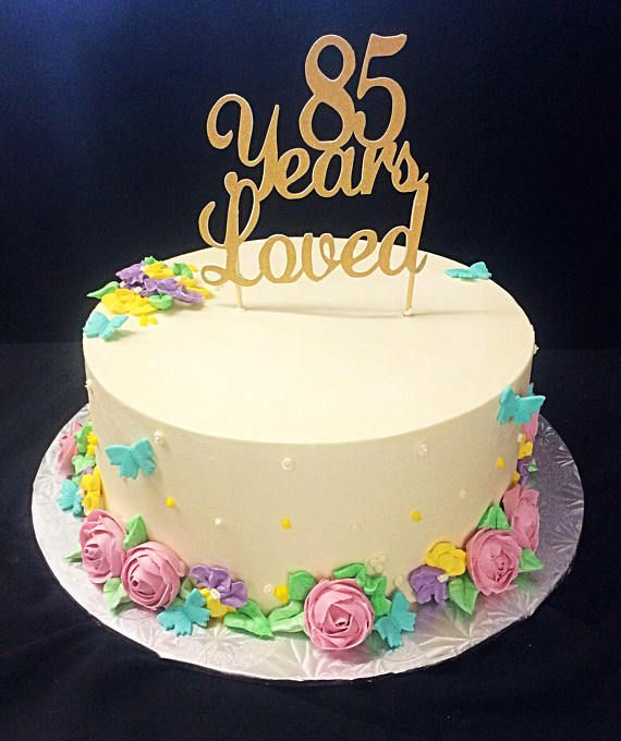 This Listing Is For One 85 Years Loved 85th Birthday Cake Topper In