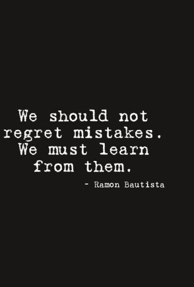 Quotes On Mistakes And Regrets