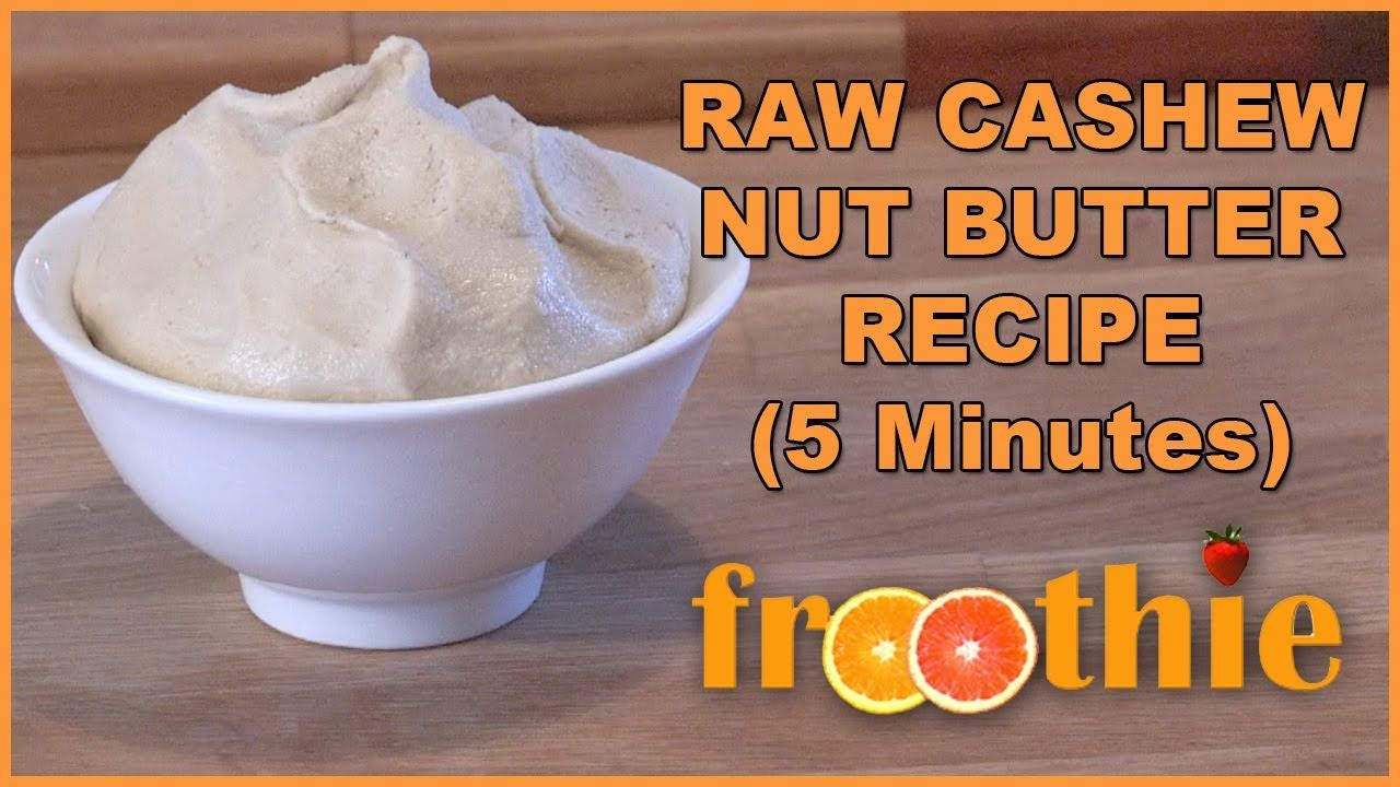 Cashew butter recipe on getting into raw cooking with
