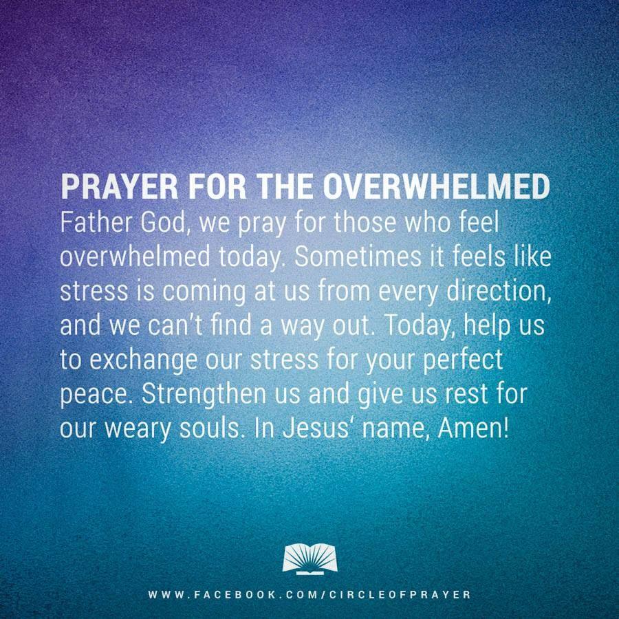 prayer for the overwhelmed