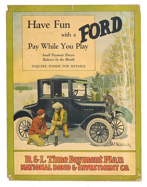 Poster Advertising Payment Plans For Ford Model T About 1925