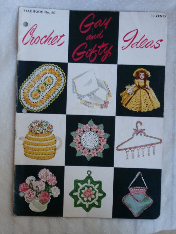 Crochet Gay And Gifty Ideas Star Book No 80 Copyright 1951 Vintage