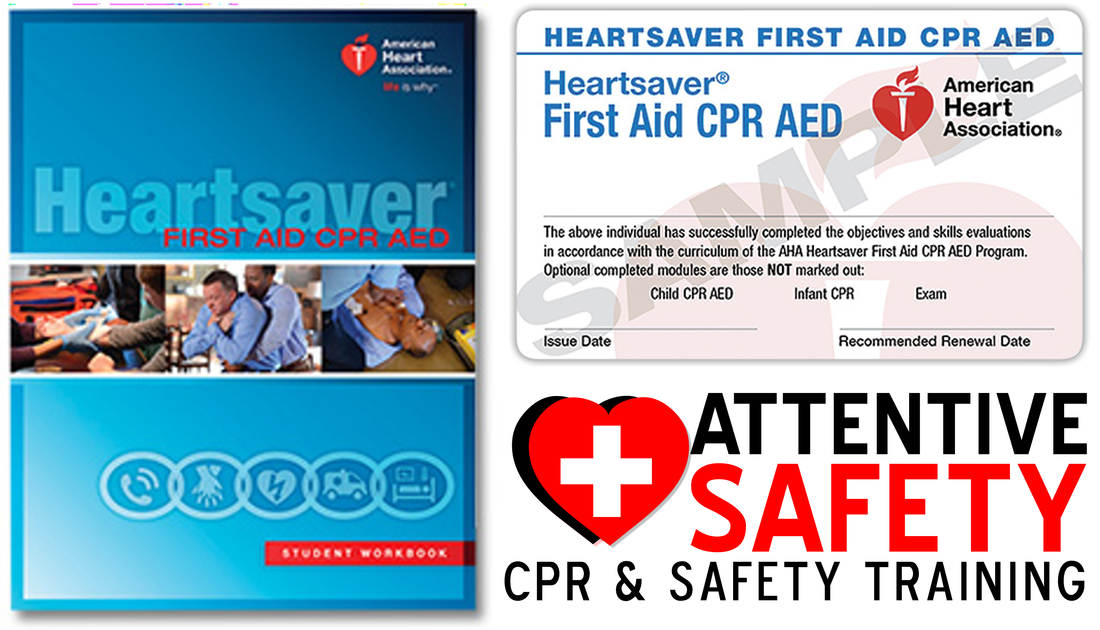 Attentive Safety CPR and Safety Training offers American Heart